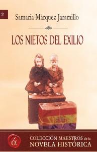 Los nietos del exilio Samaria Márquez Jaramillo Lacre Ediciones